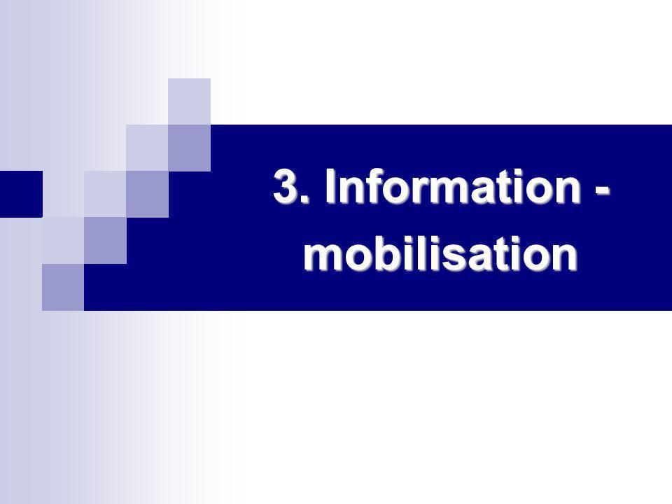 3. Information - mobilisation