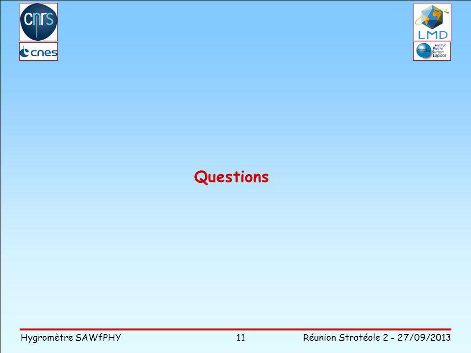 Hygromètre SAWfPHY Réunion Stratéole 2 - 27/09/2013 Questions 11
