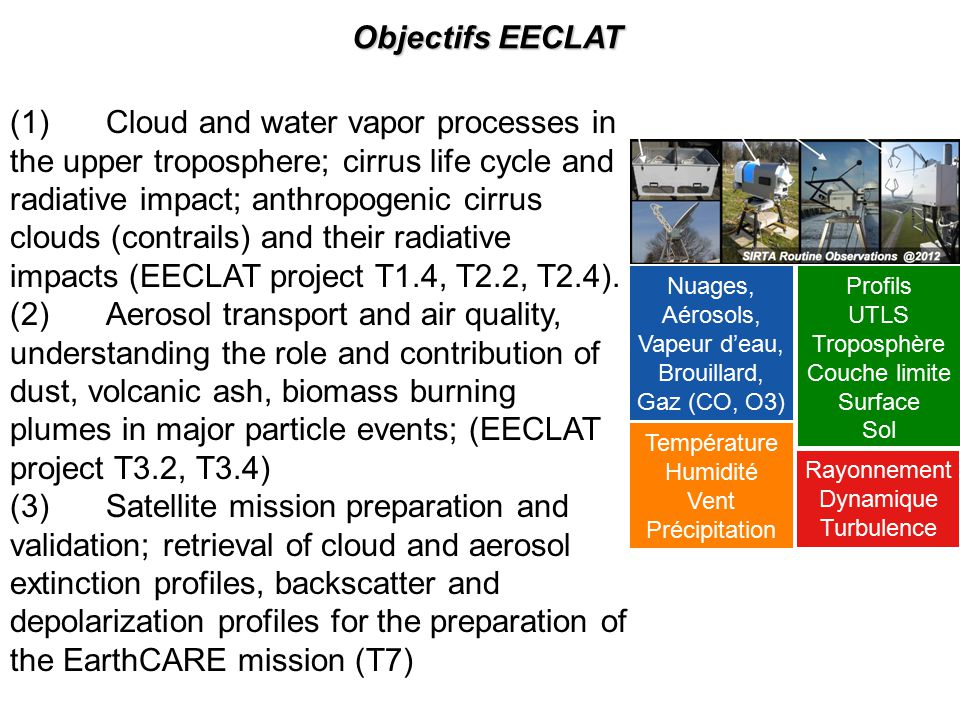 (1)Cloud and water vapor processes in the upper troposphere; cirrus life cycle and radiative impact; anthropogenic cirrus clouds (contrails) and their