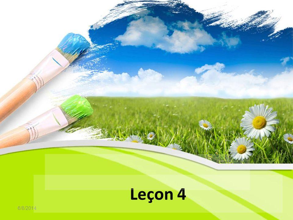 6/8/2014 Leçon 4