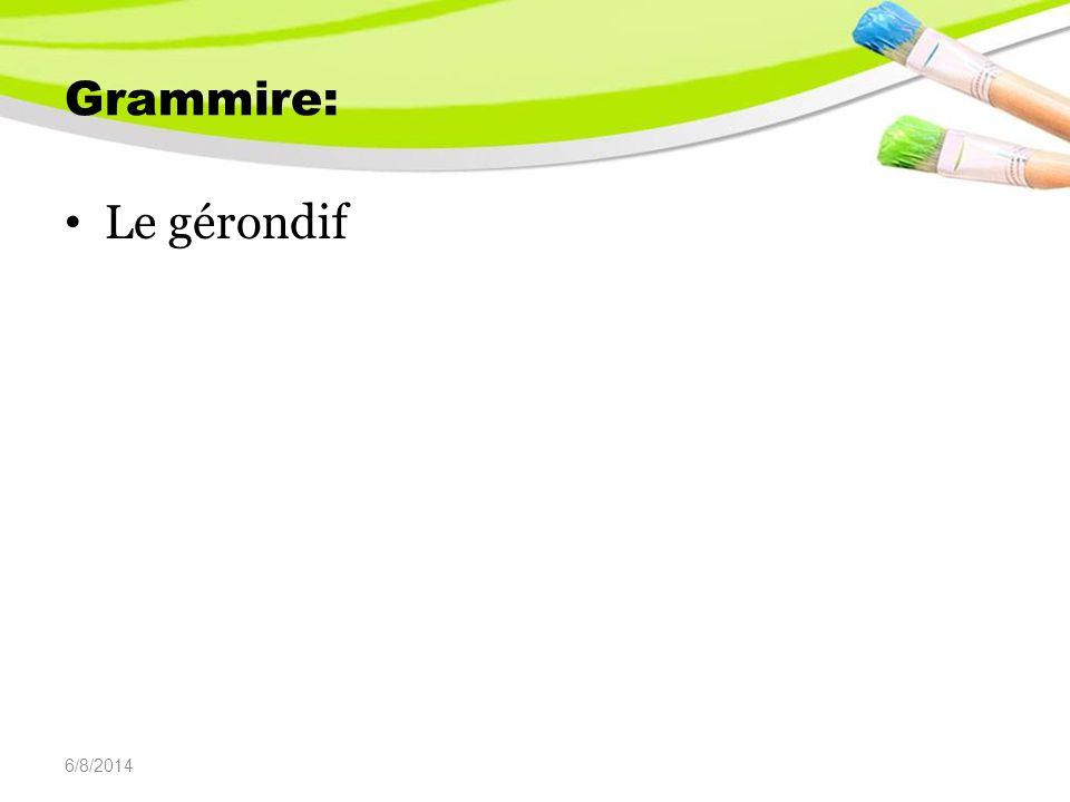 6/8/2014 Formation : en + participe présent Ex : en parlant en mangeant Emplois:
