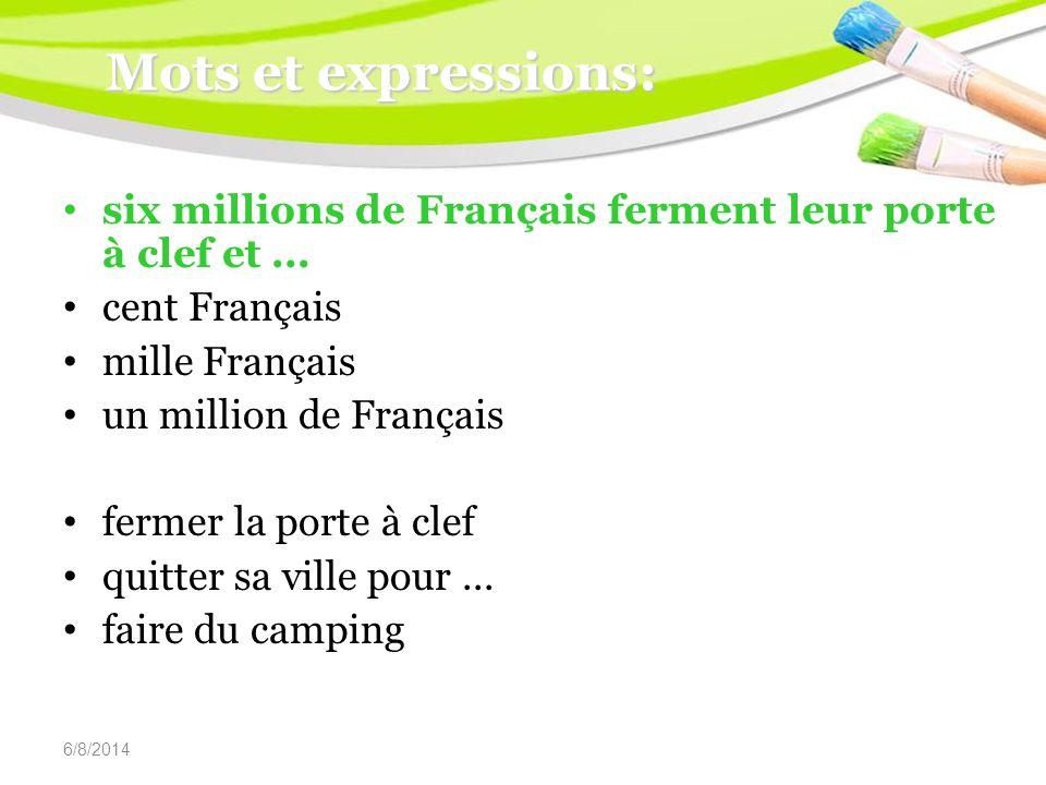 6/8/2014 Mots et expressions: six millions de Français ferment leur porte à clef et...