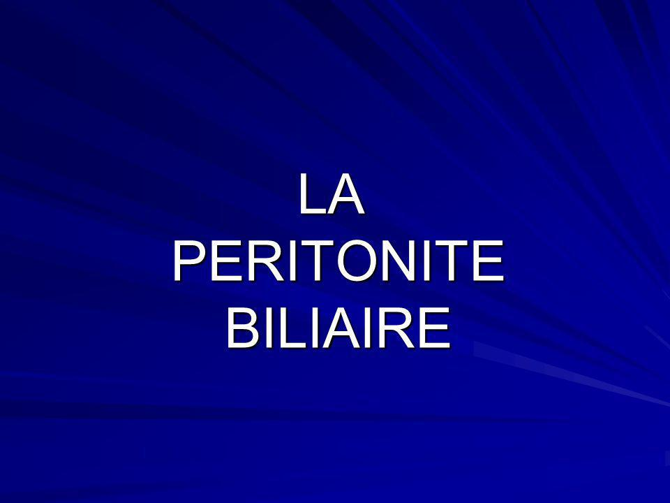 LA PERITONITE BILIAIRE
