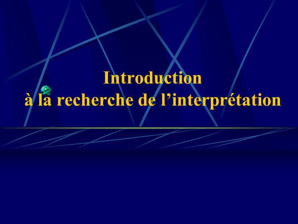 Introduction à la recherche de linterprétation