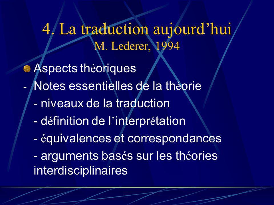 4. La traduction aujourdhui M.