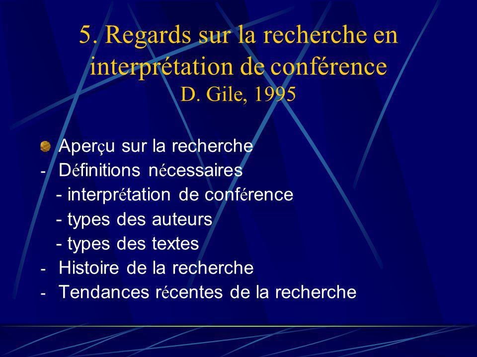 5. Regards sur la recherche en interprétation de conférence D.