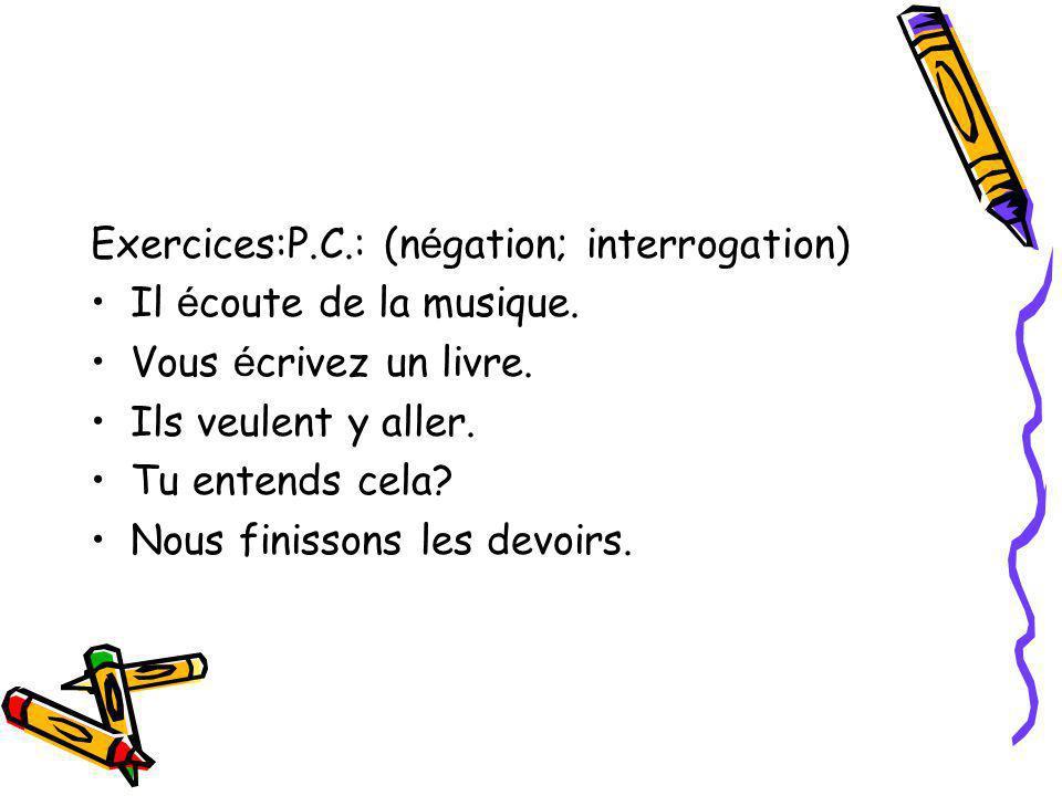 P.C.avec auxiliaire être : 1.Verbs intransitifs(v.i.) P/304 2.