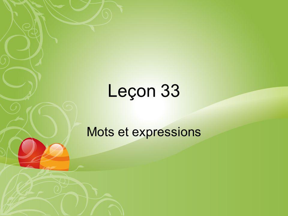 Leçon 33 Mots et expressions