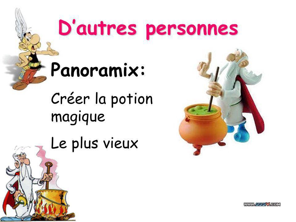Dautres personnes Panoramix: Créer la potion magique Le plus vieux