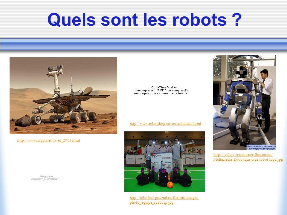 Quels sont les robots .