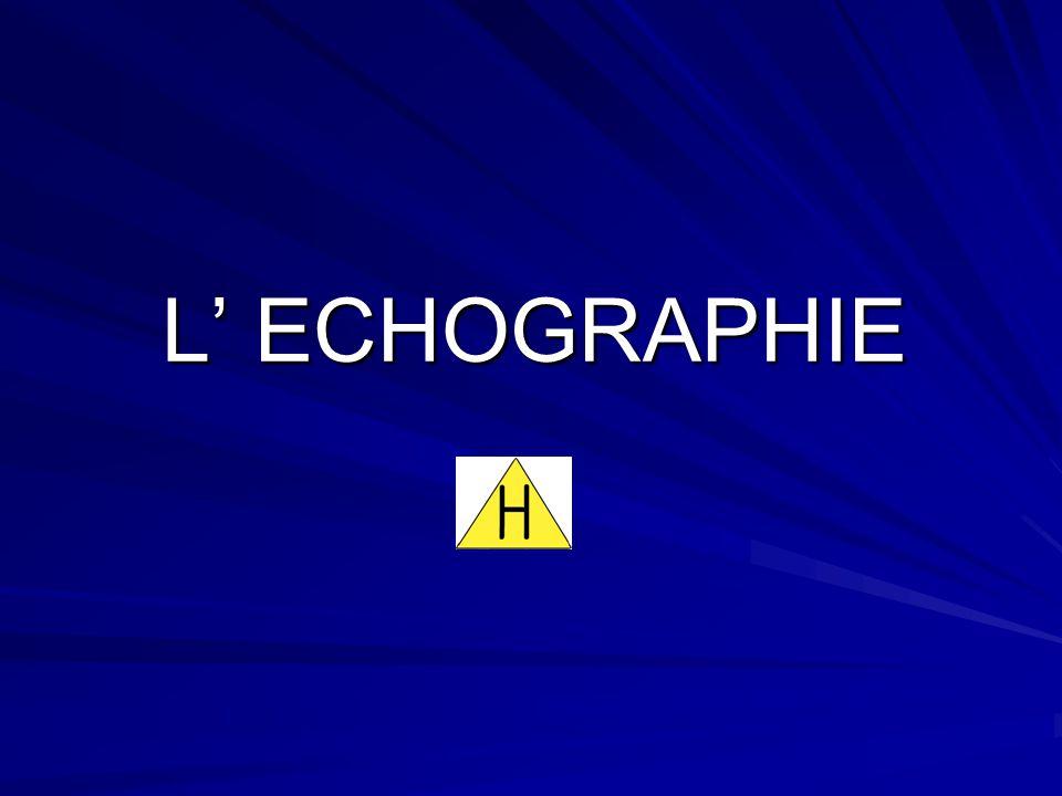 L ECHOGRAPHIE
