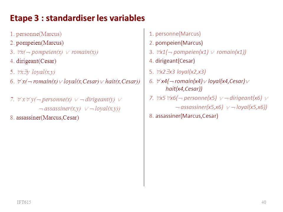 Etape 3 : standardiser les variables 1.personne(Marcus) 2.