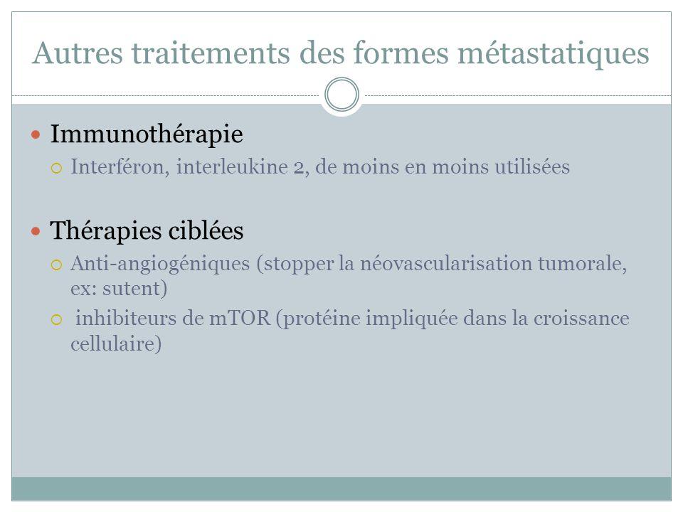 Choix thérapeutiques Stades localisés < 4 cm: néphrectomie partielle > 7 cm: néphrectomie élargie Entre 4 et 7 cm… évaluation rigoureuse au cas par cas Patient âgé, comorbidités +++: cryothérapie, radiofréquence