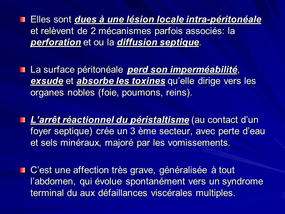 En résumé, péritonite = 3 signes cliniques: - la douleur abdominale - la contracture - la douleur aigue au TR ou TV 1 signe radiologique: - le pneumopéritoine 1 signe biologique: - l hyperleucocytose neutrophyle