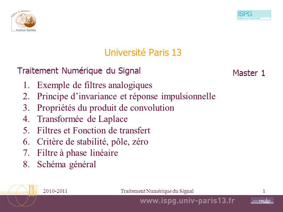 2010-2011Traitement Numérique du Signal2 1/ Exemple de filtre analogique inertie inertie + frottement fluide
