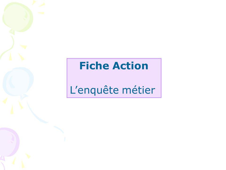 Fiche Action Lenquête métier