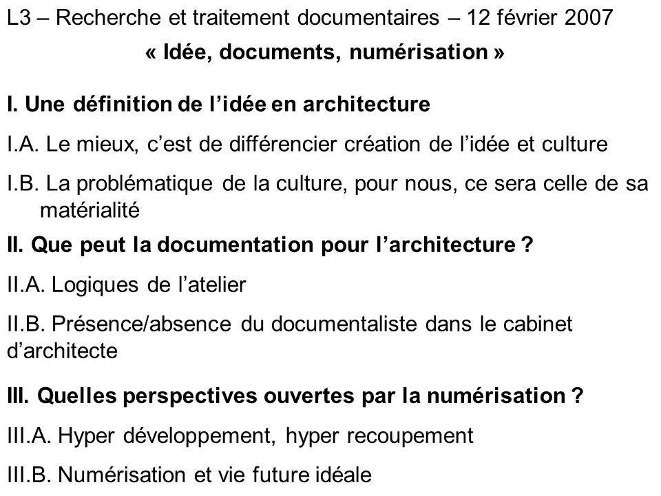 L3 – Recherche et Traitement Documentaire – 12 février 2007 I.