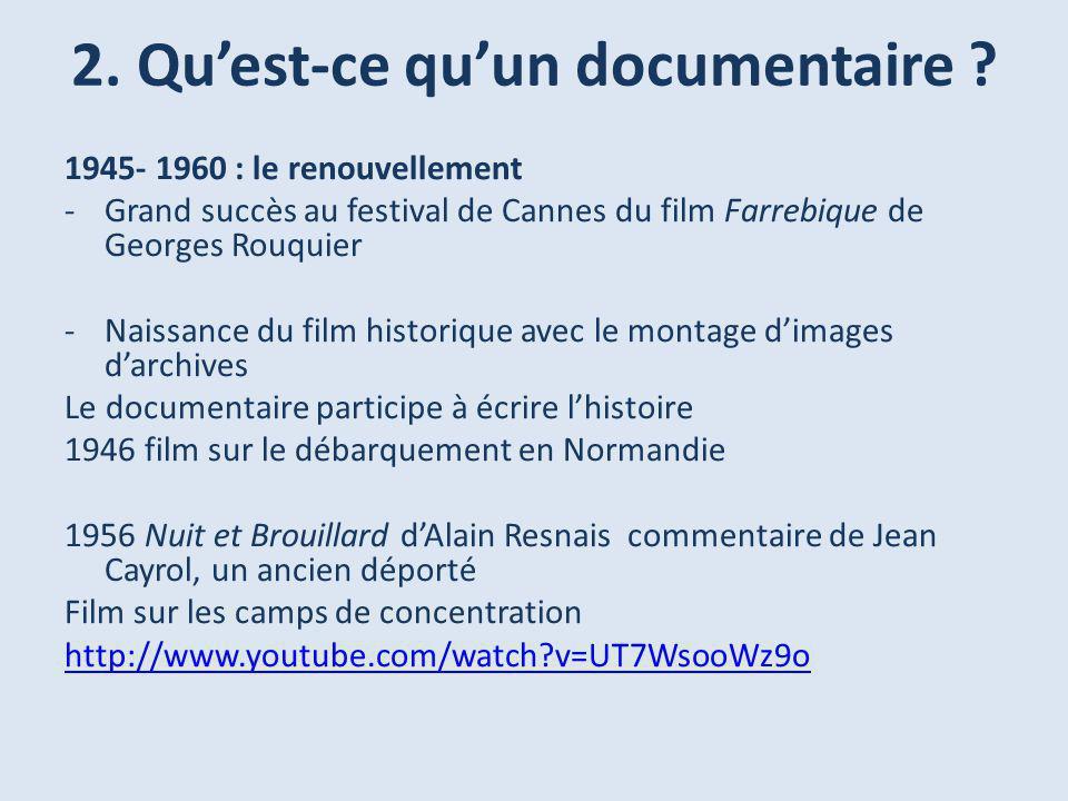2.Quest-ce quun documentaire .