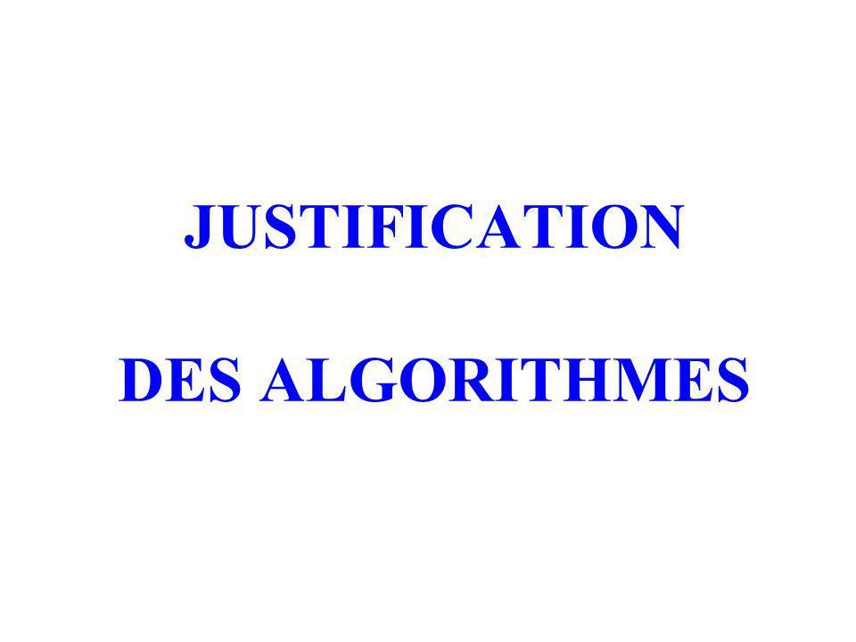 JUSTIFICATION DES ALGORITHMES