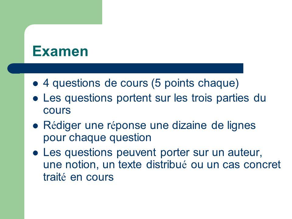 Examen 4 questions de cours (5 points chaque) Les questions portent sur les trois parties du cours R é diger une r é ponse une dizaine de lignes pour