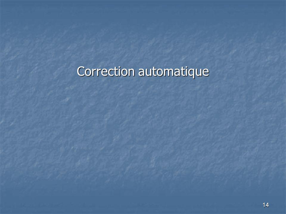 14 Correction automatique