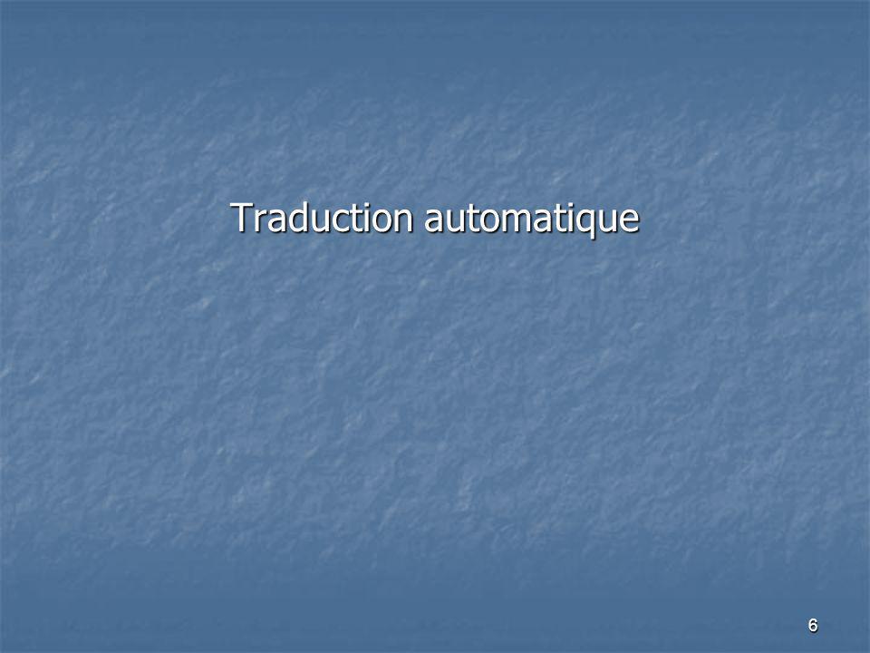 6 Traduction automatique