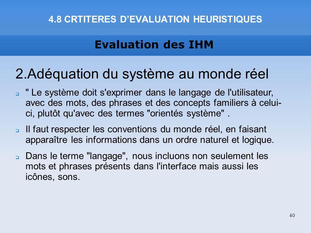 Evaluation des IHM 2.Adéquation du système au monde réel
