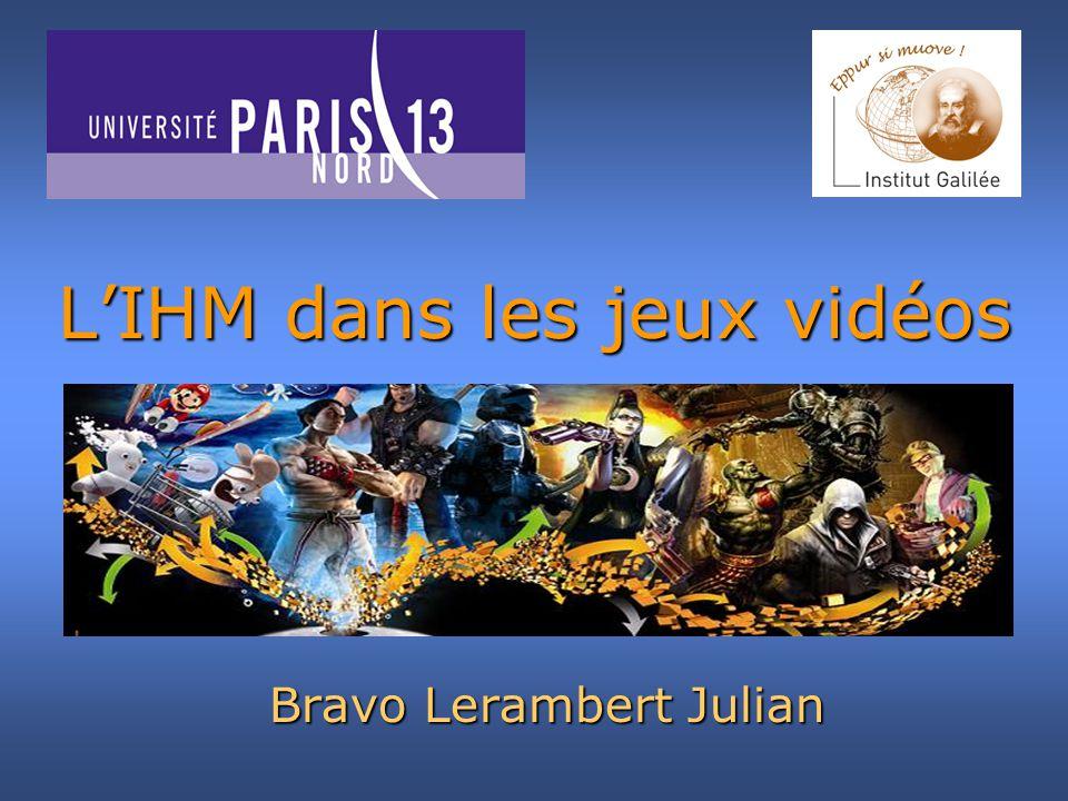 LIHM dans les jeux vidéos Bravo Lerambert Julian