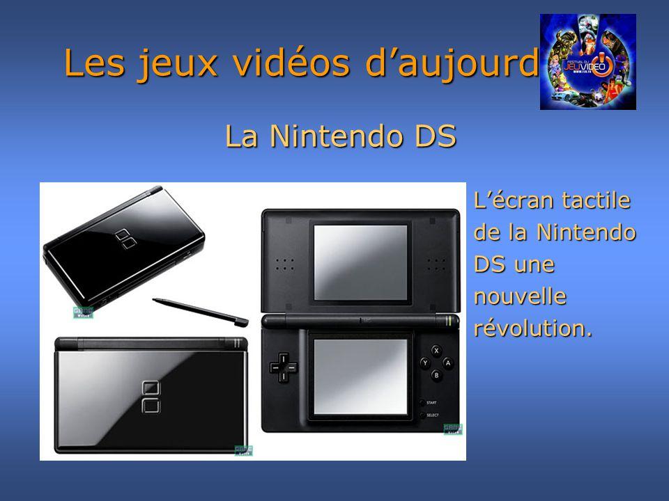 Les jeux vidéos daujourdhui Lécran tactile de la Nintendo DS une nouvellerévolution. La Nintendo DS