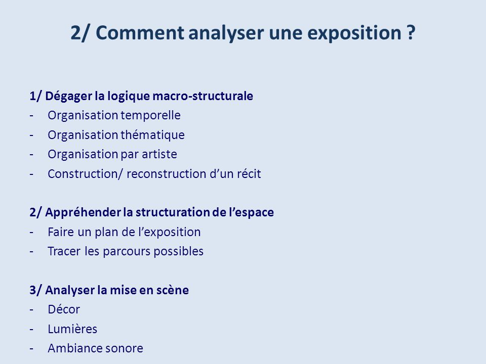 2/ Comment analyser une exposition .