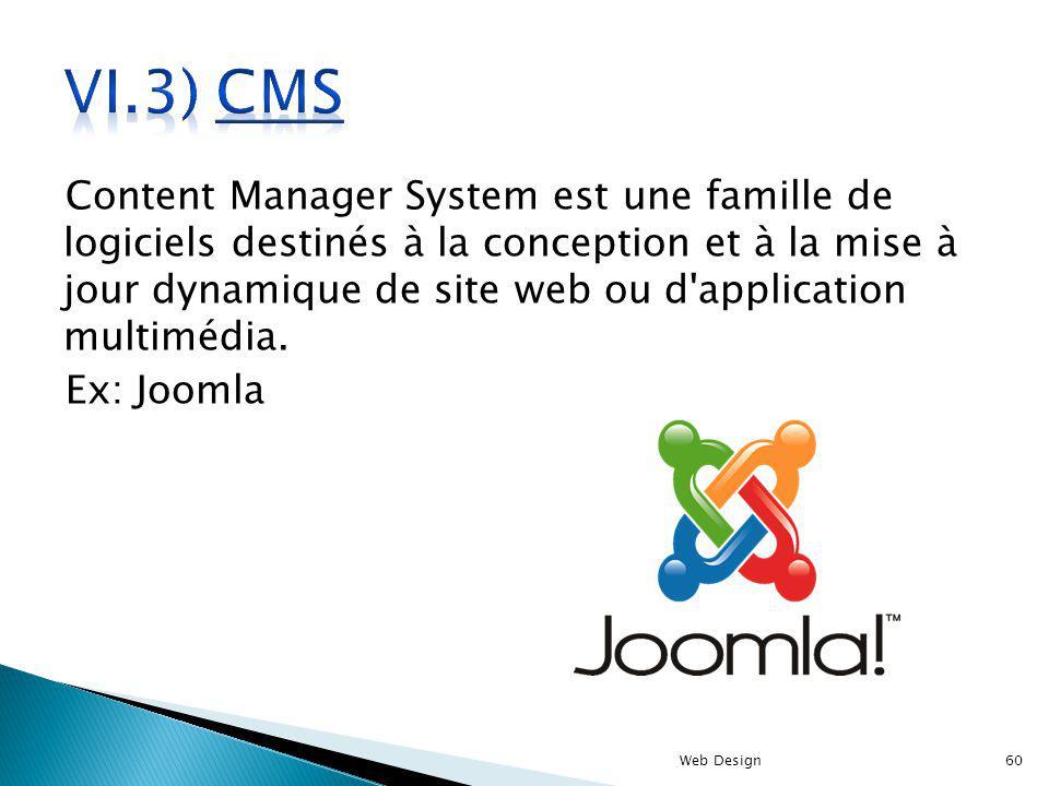 Content Manager System est une famille de logiciels destinés à la conception et à la mise à jour dynamique de site web ou d'application multimédia. Ex