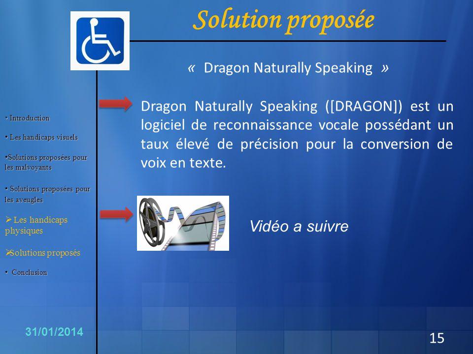 15 Dragon Naturally Speaking ([DRAGON]) est un logiciel de reconnaissance vocale possédant un taux élevé de précision pour la conversion de voix en te