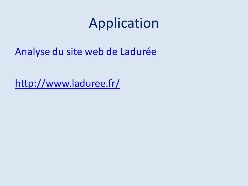 Application Analyse du site web de Ladurée http://www.laduree.fr/