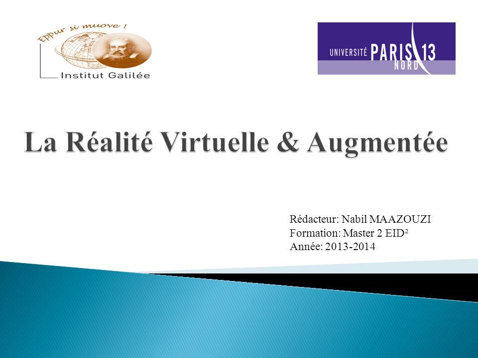 Introduction La réalité virtuelle Historique Interaction Réalité artificielle Téléprésence Réalité augmentée Conclusion