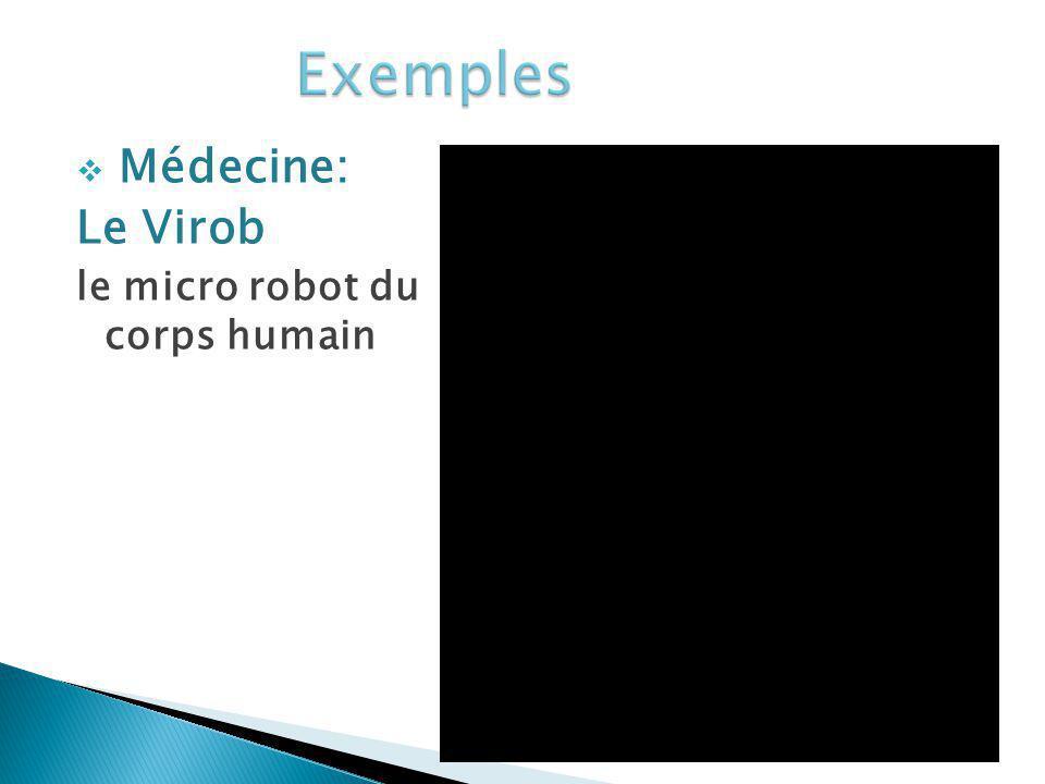 Médecine: Le Virob le micro robot du corps humain