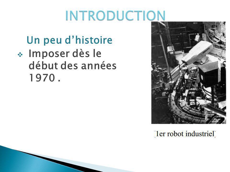 Lindustrie: Lindustrie des automobiles.apparus aux Etats- Unis vers Ces robot1960.
