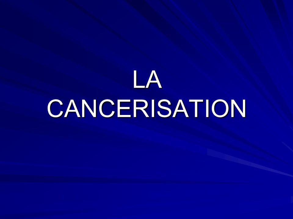 LA CANCERISATION