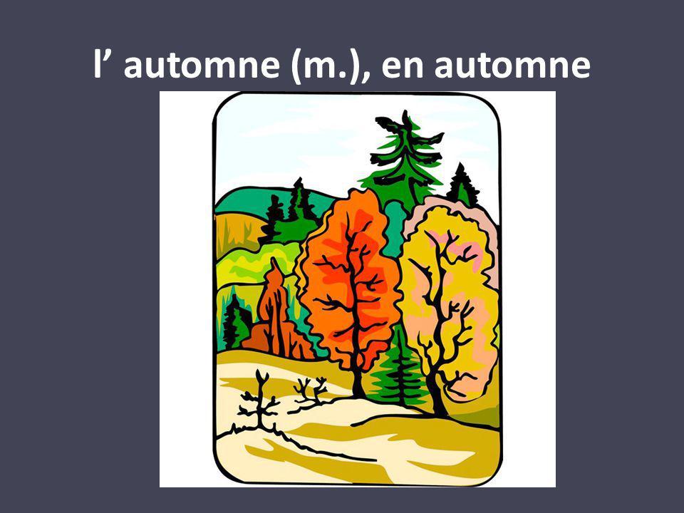 l automne (m.), en automne