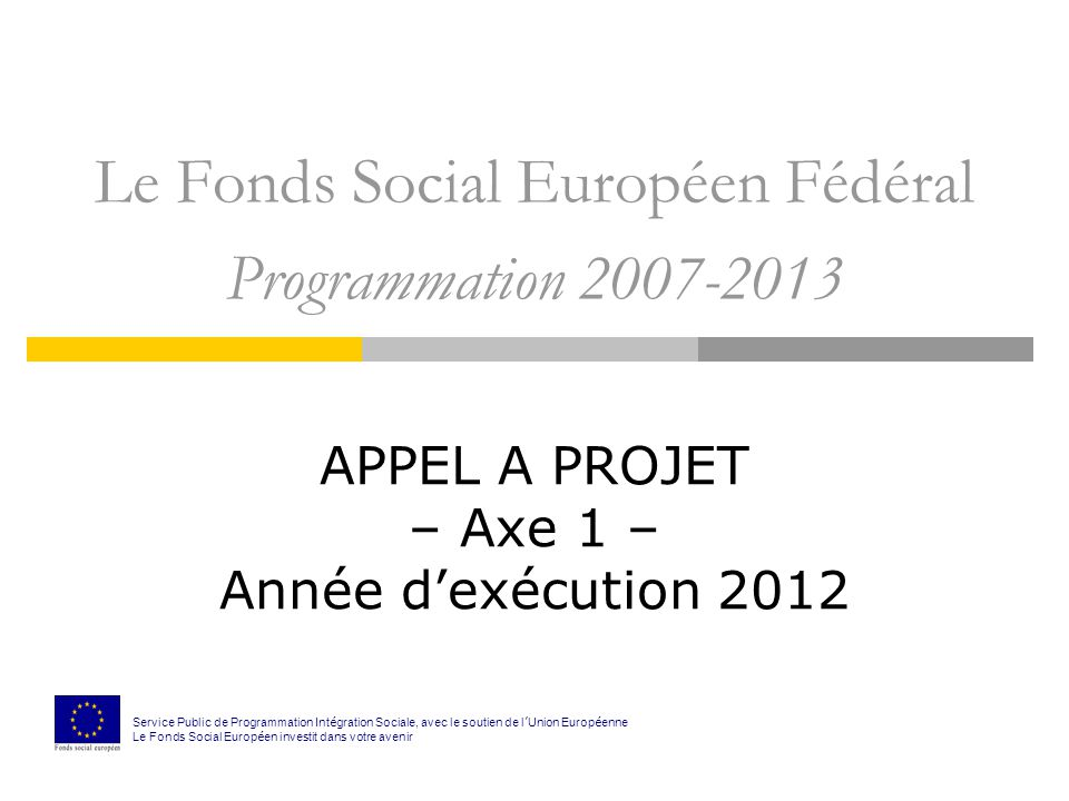 PLAN 1) Le Programme Opérationnel fédéral a.Les fondements de la programmation fédérale b.