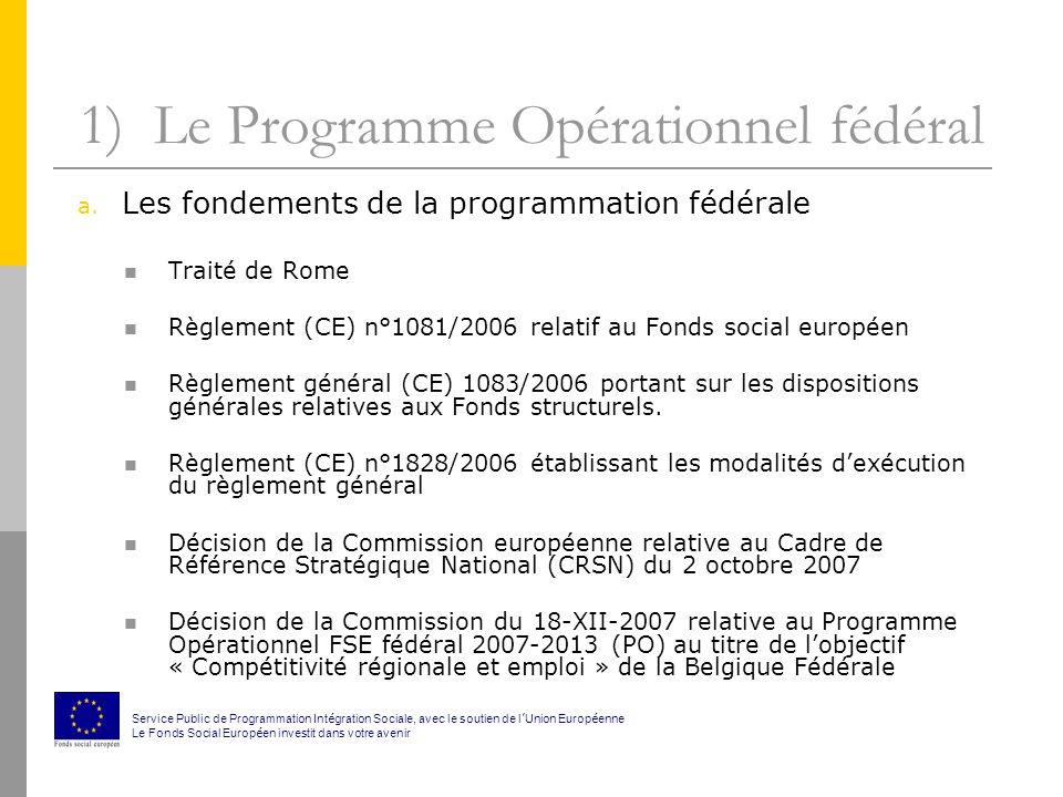1) Le Programme Opérationnel fédéral b.