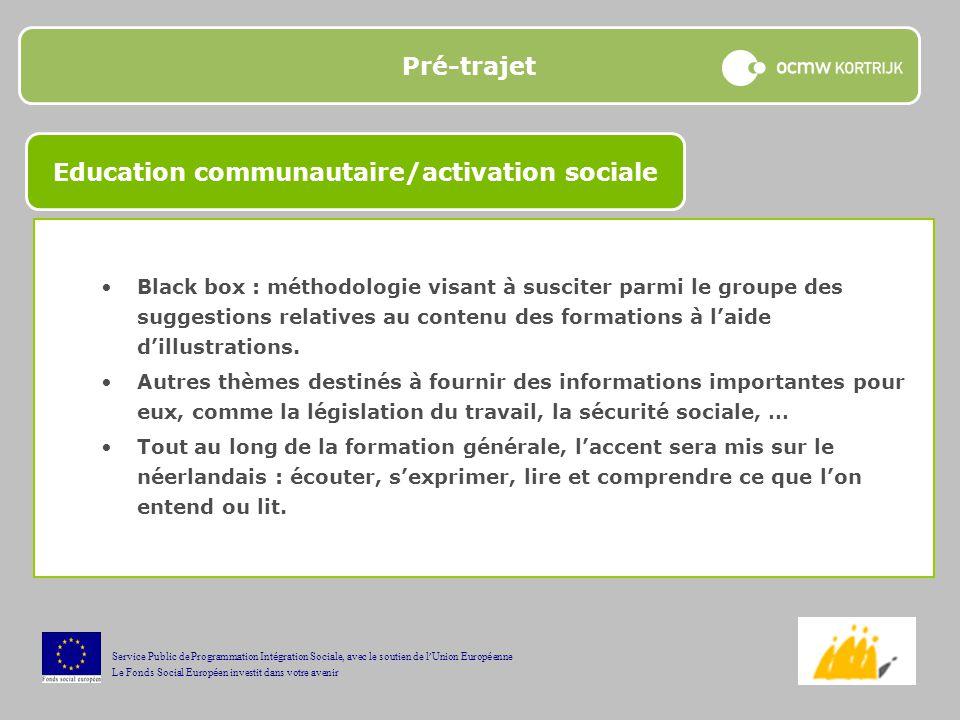 Pré-trajet Black box : méthodologie visant à susciter parmi le groupe des suggestions relatives au contenu des formations à laide dillustrations.