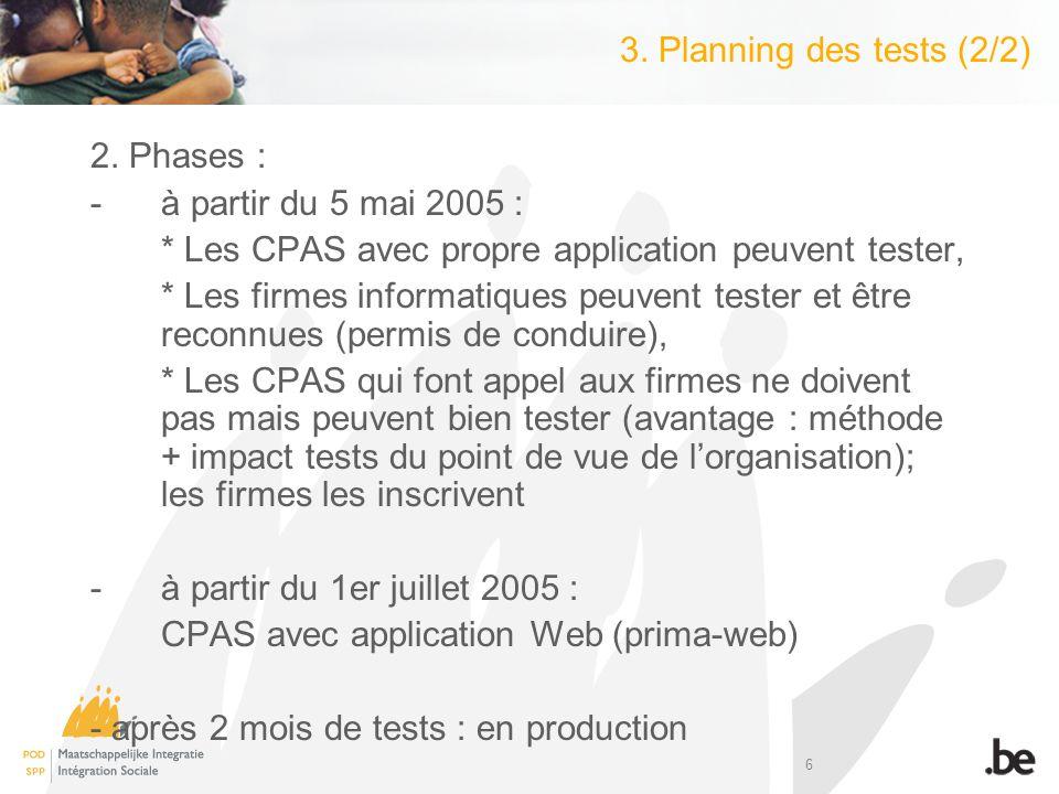 6 3. Planning des tests (2/2) 2.