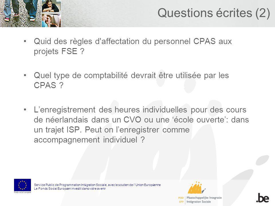 Questions écrites (2) Quid des règles d'affectation du personnel CPAS aux projets FSE ? Quel type de comptabilité devrait être utilisée par les CPAS ?