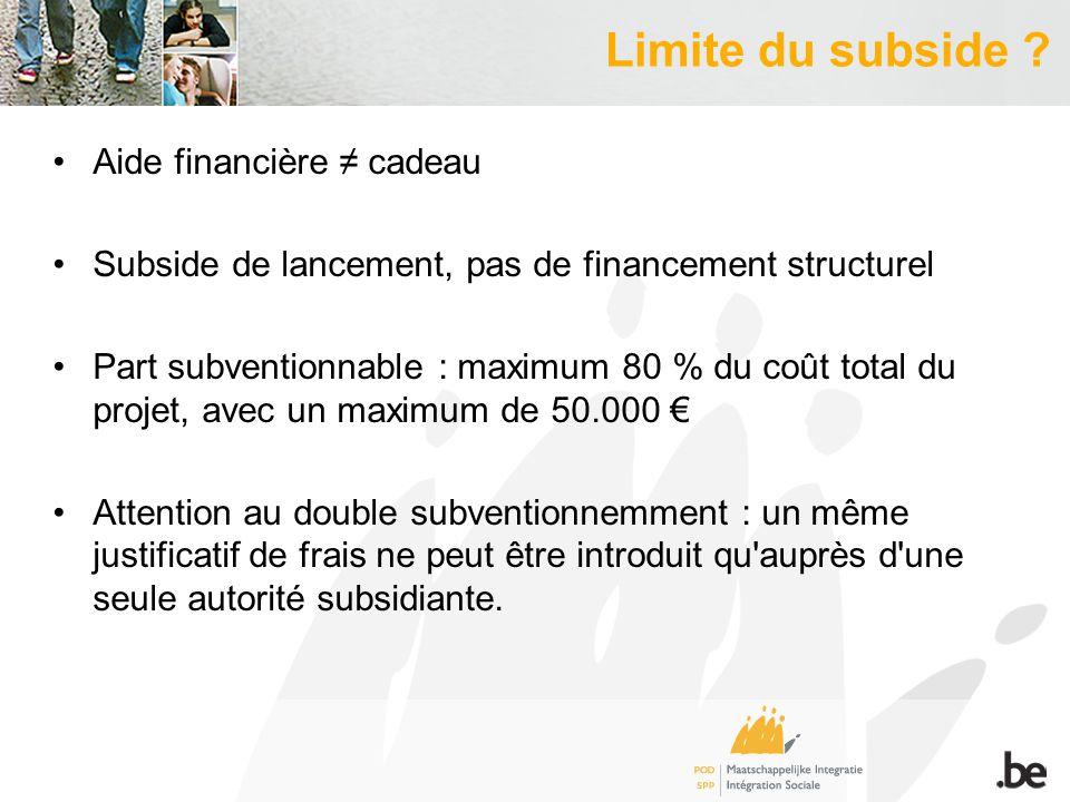 Durée du subventionnement Période délimitée de max.