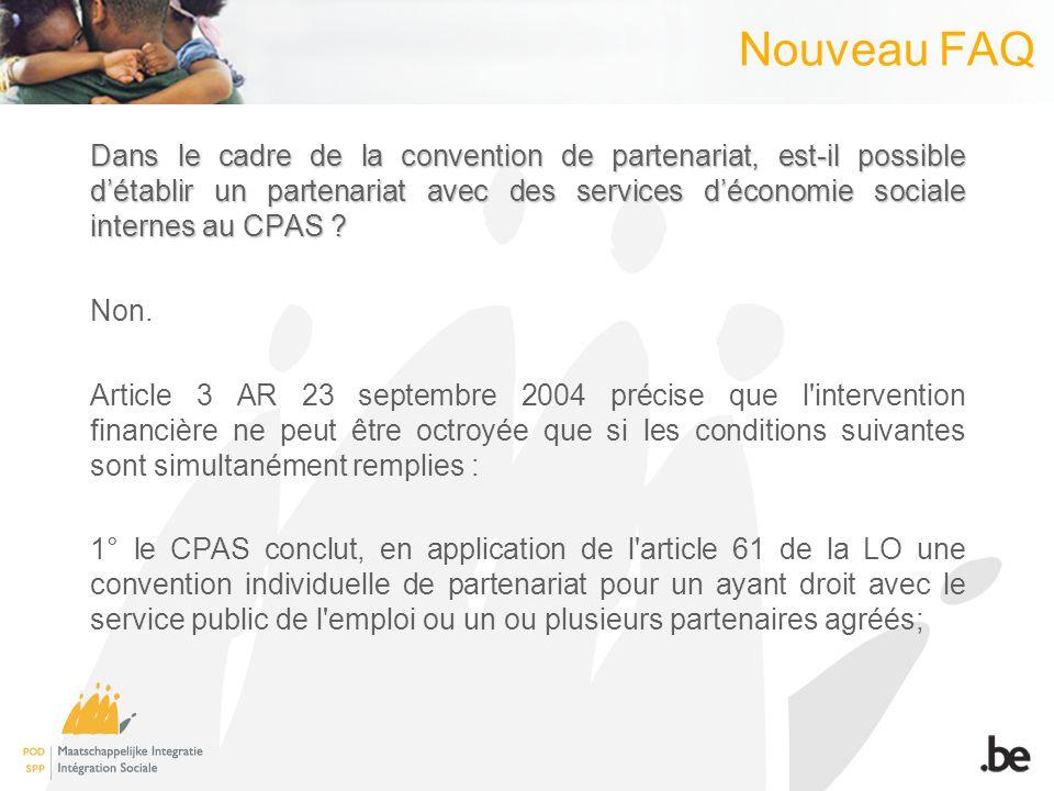 Nouveau FAQ Dans le cadre de la convention de partenariat, est-il possible détablir un partenariat avec des services déconomie sociale internes au CPAS .