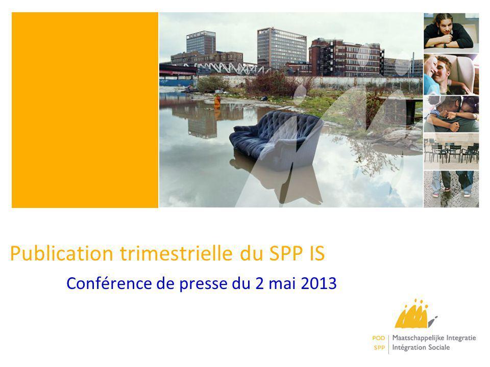 Publication trimestrielle du SPP IS Conférence de presse du 2 mai 2013