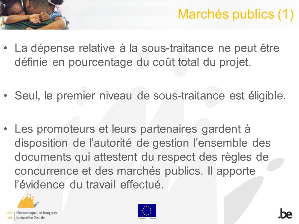 Marchés publics (1) La dépense relative à la sous-traitance ne peut être définie en pourcentage du coût total du projet. Seul, le premier niveau de so