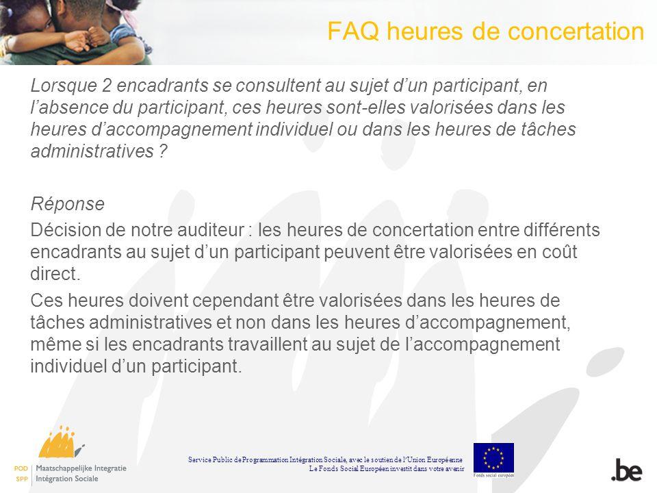 FAQ heures de concertation Lorsque 2 encadrants se consultent au sujet dun participant, en labsence du participant, ces heures sont-elles valorisées dans les heures daccompagnement individuel ou dans les heures de tâches administratives .