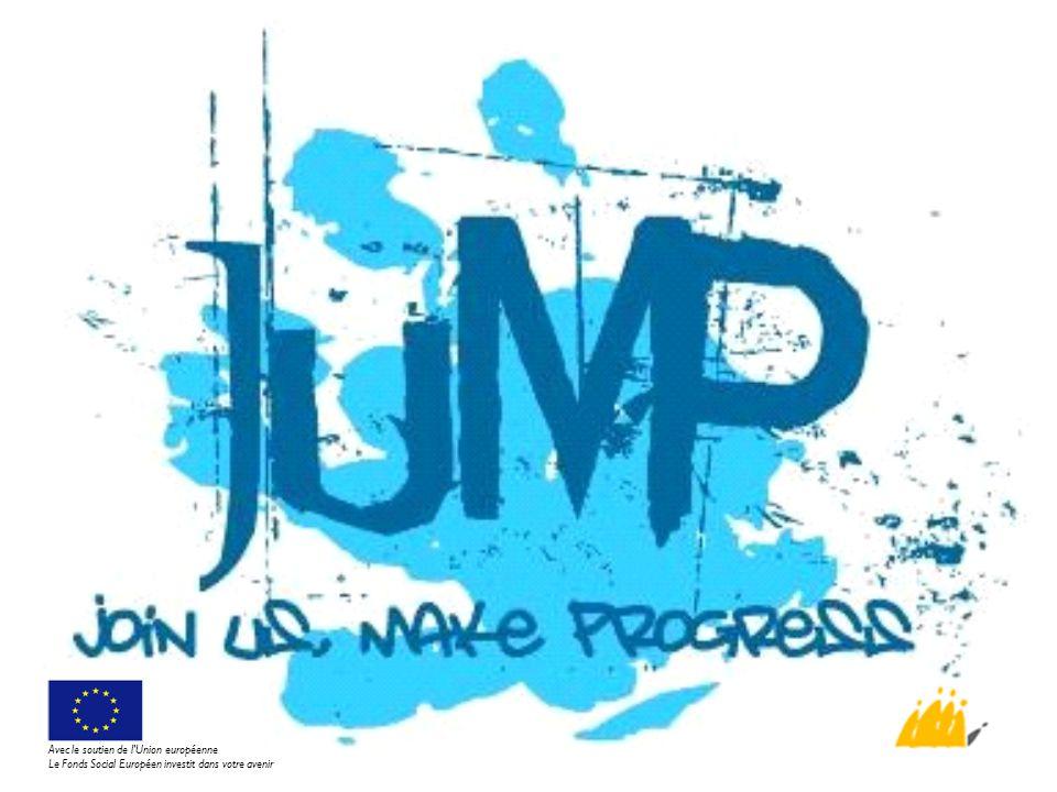 Rôles des collaborateurs JUMP Casemanager Le coordinateur de projet Collaborateur formation (Groupe Intro) L accompagnateur de terrain (Variant/CPAS) Le thérapeute en toxicomanie (Kompas) L accompagnateur de parcours Avec le soutien de l Union européenne Le Fonds Social Européen investit dans votre avenir