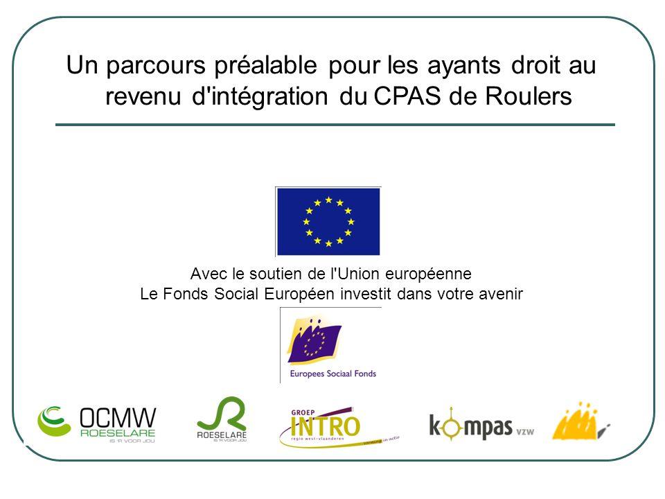 Un parcours préalable pour les ayants droit au revenu d intégration du CPAS de Roulers